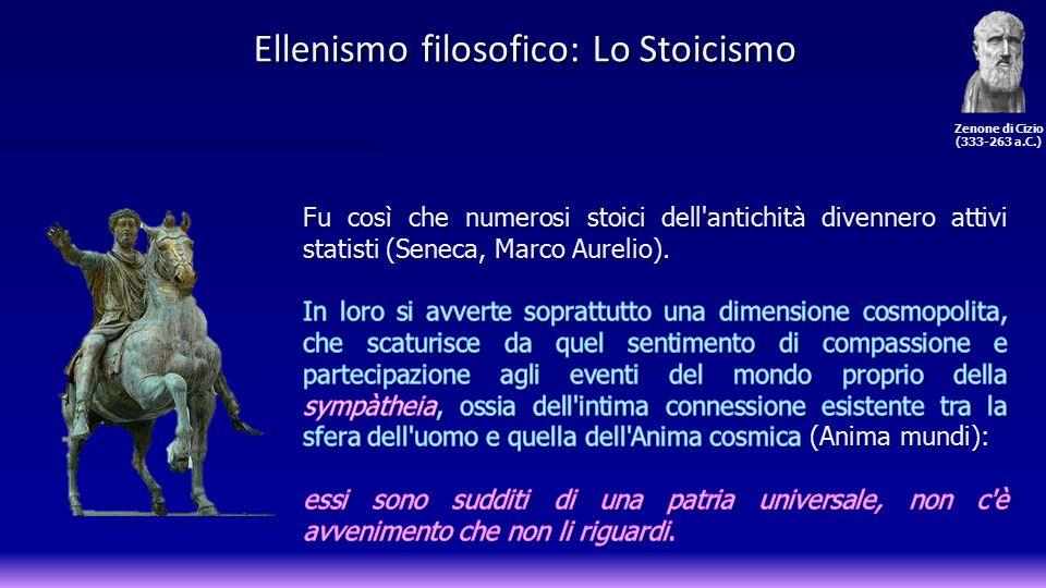 Ellenismo filosofico: Lo Stoicismo Zenone di Cizio (333-263 a.C.)