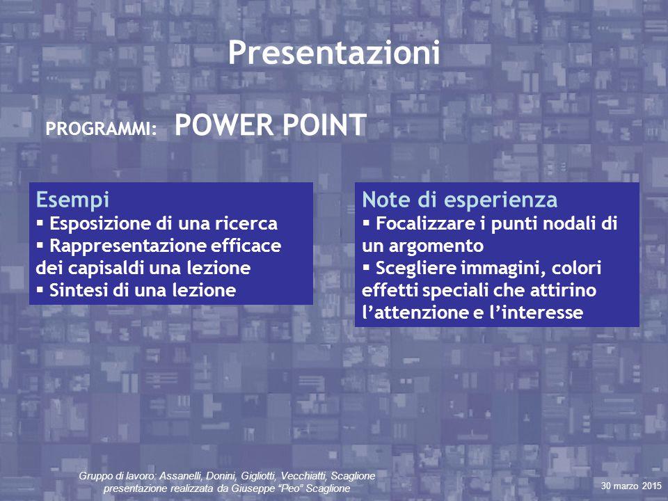 """30 marzo 2015 Gruppo di lavoro: Assanelli, Donini, Gigliotti, Vecchiatti, Scaglione presentazione realizzata da Giuseppe """"Peo"""" Scaglione Presentazioni"""