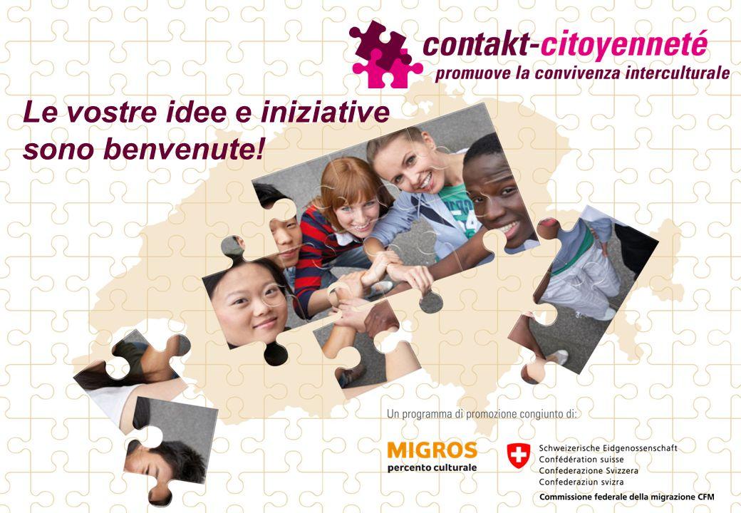 Le vostre idee e iniziative sono benvenute!