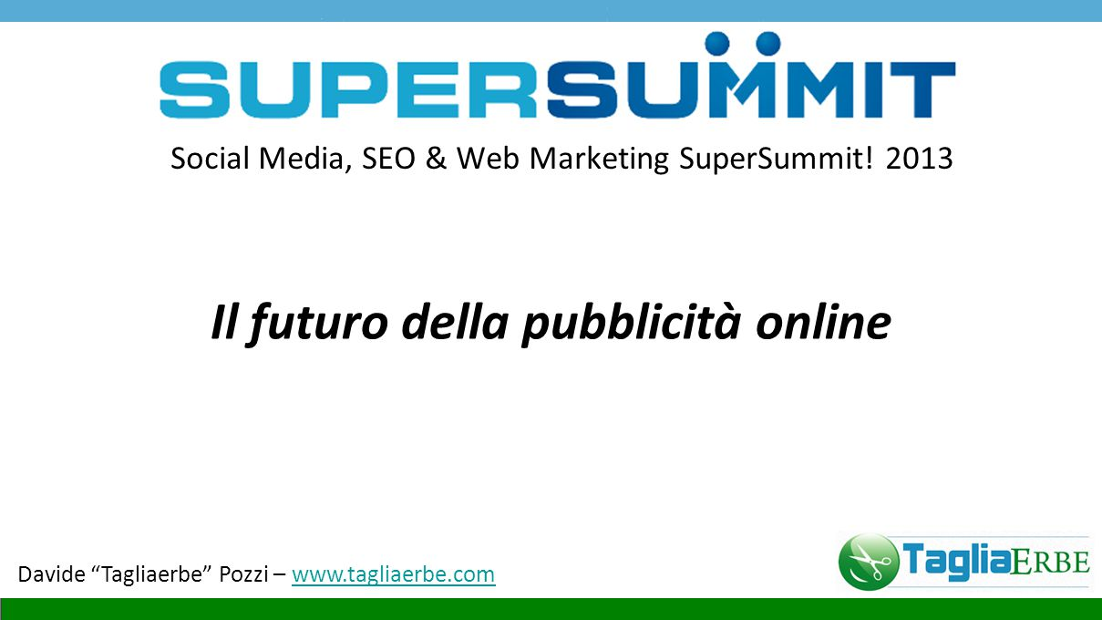 Social Media, SEO & Web Marketing SuperSummit.