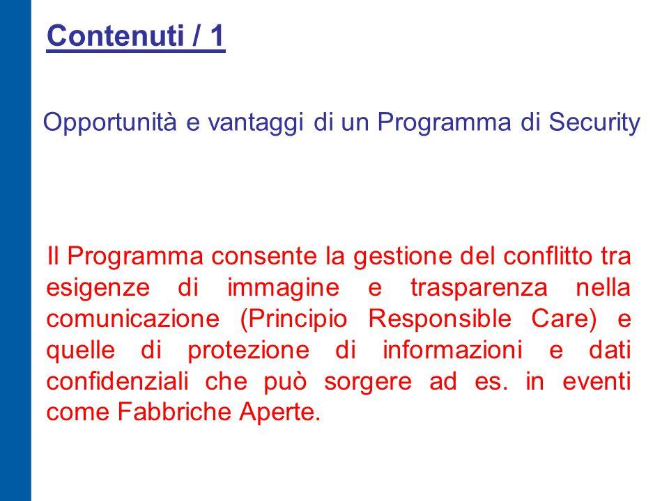 Contenuti / 1 Il Programma consente la gestione del conflitto tra esigenze di immagine e trasparenza nella comunicazione (Principio Responsible Care)