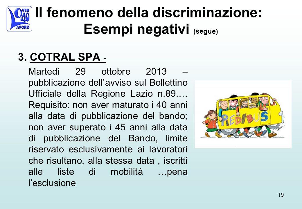 Il fenomeno della discriminazione: Esempi negativi (segue) 3.