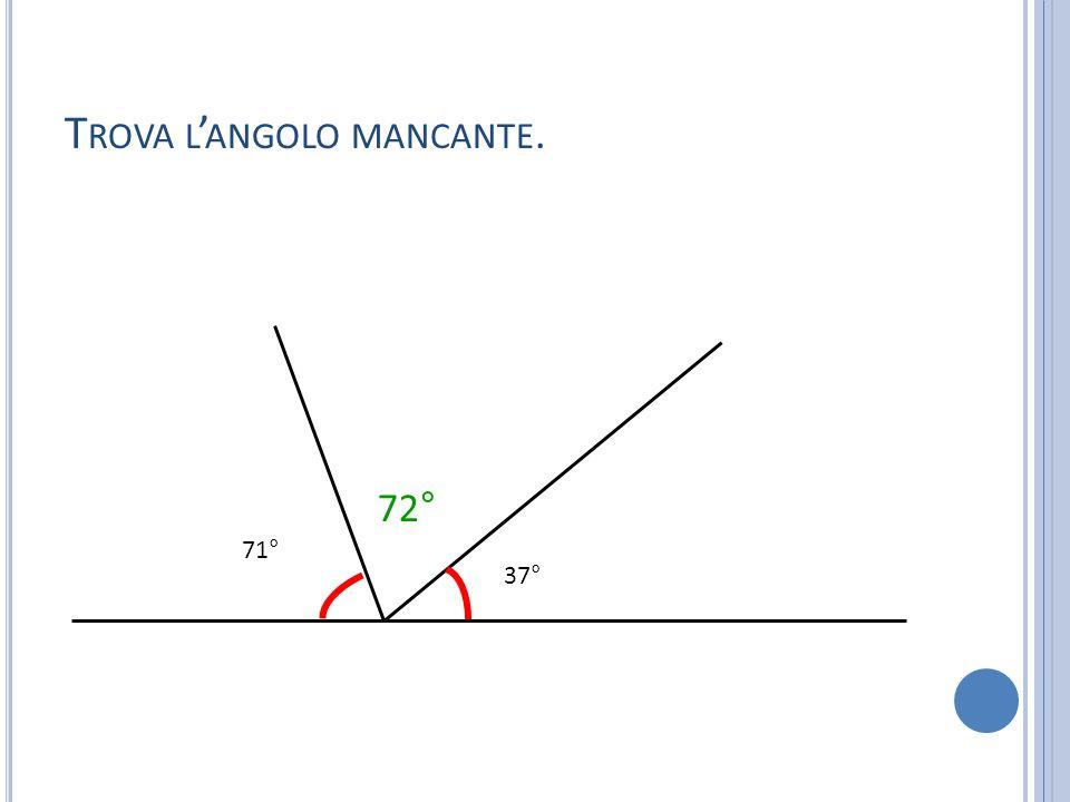 21° 37° 63° 59° T ROVA L ' ANGOLO MANCANTE.