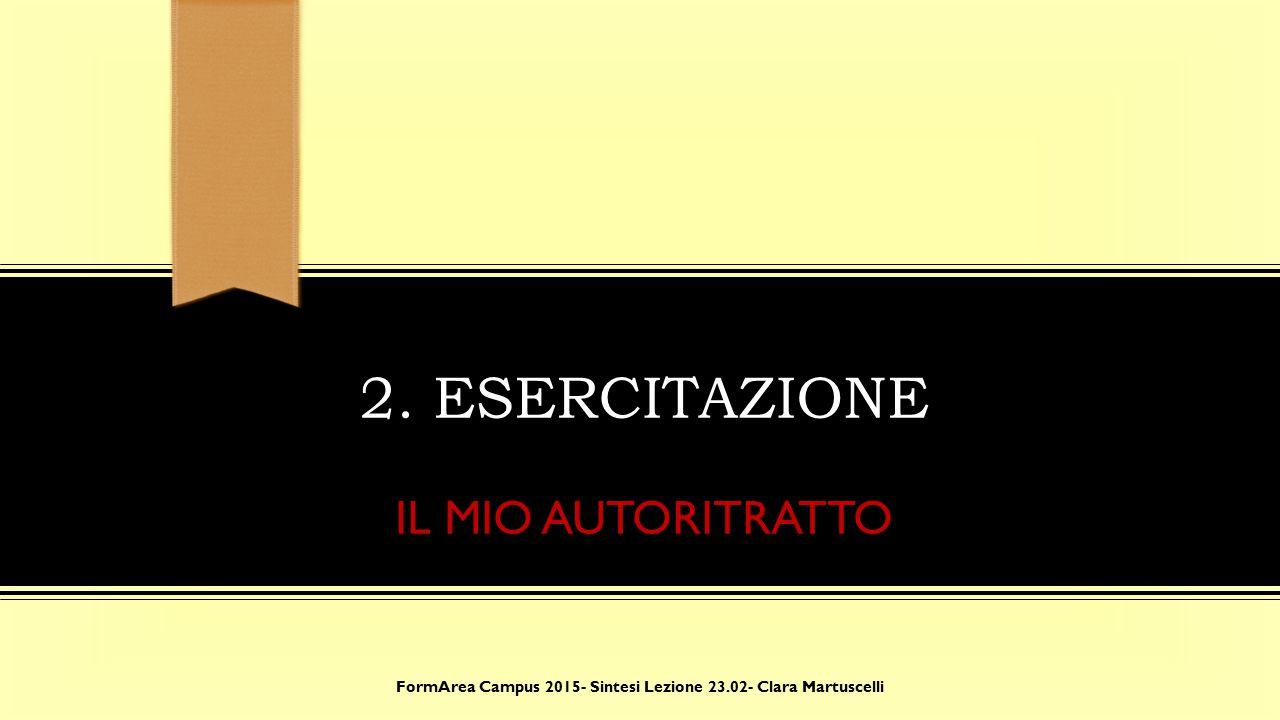 6. IL GIORNO FINALE: IL PROJECT DAY FormArea Campus 2015- Sintesi Lezione 23.02- Clara Martuscelli
