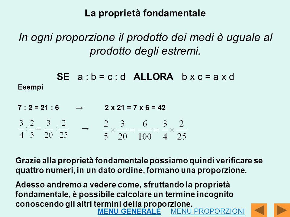 La proprietà fondamentale In ogni proporzione il prodotto dei medi è uguale al prodotto degli estremi. SE a : b = c : d ALLORA b x c = a x d Esempi 7