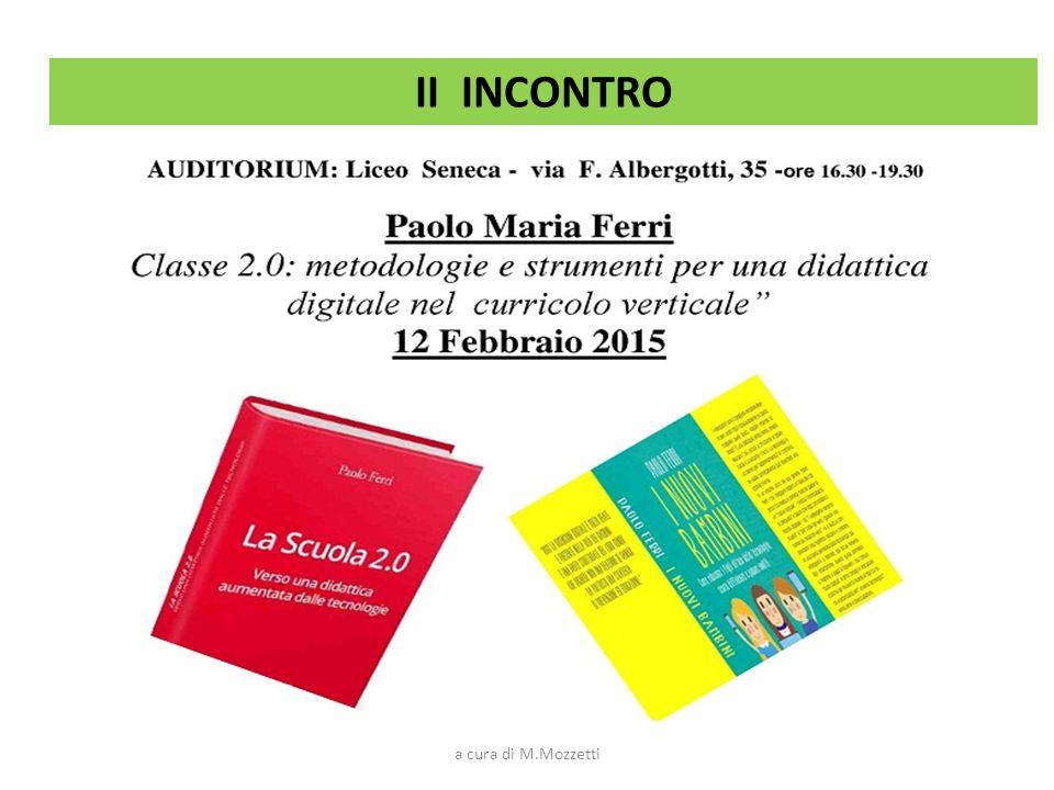 III INCONTRO a cura di M.Mozzetti