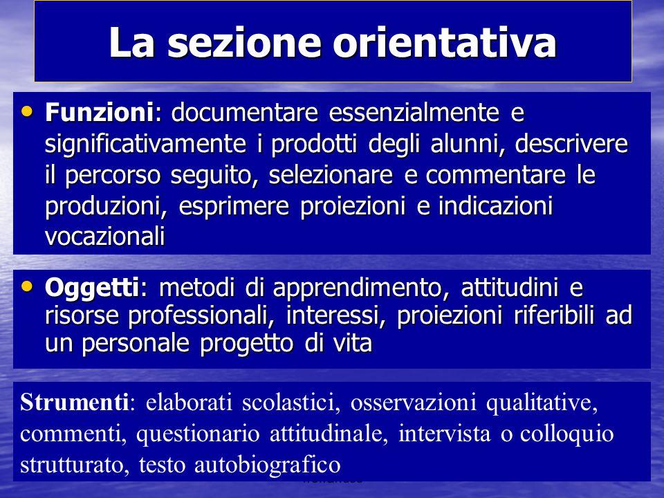 frefrandoc La sezione orientativa Funzioni: documentare essenzialmente e significativamente i prodotti degli alunni, descrivere il percorso seguito, s
