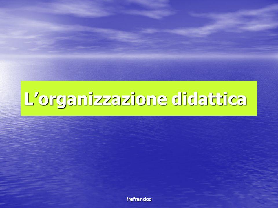frefrandoc L'organizzazione didattica