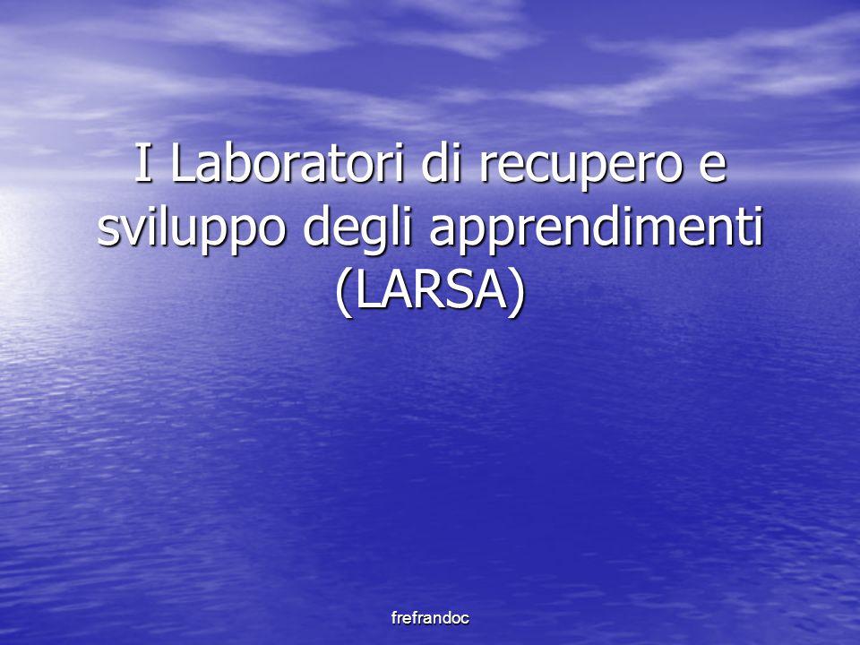 frefrandoc I Laboratori di recupero e sviluppo degli apprendimenti (LARSA)