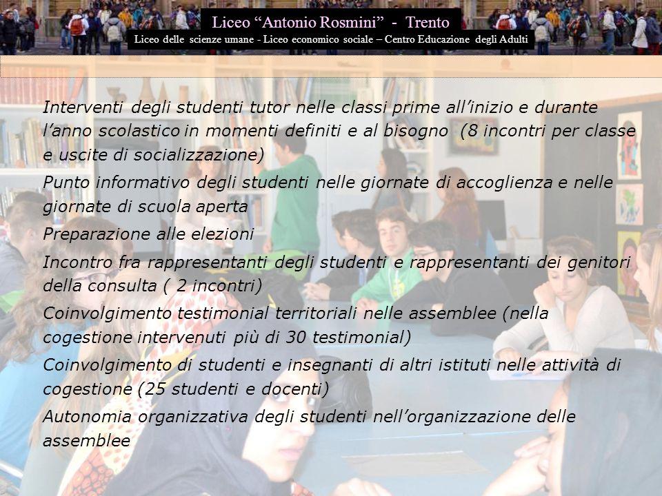 Interventi degli studenti tutor nelle classi prime all'inizio e durante l'anno scolastico in momenti definiti e al bisogno (8 incontri per classe e us