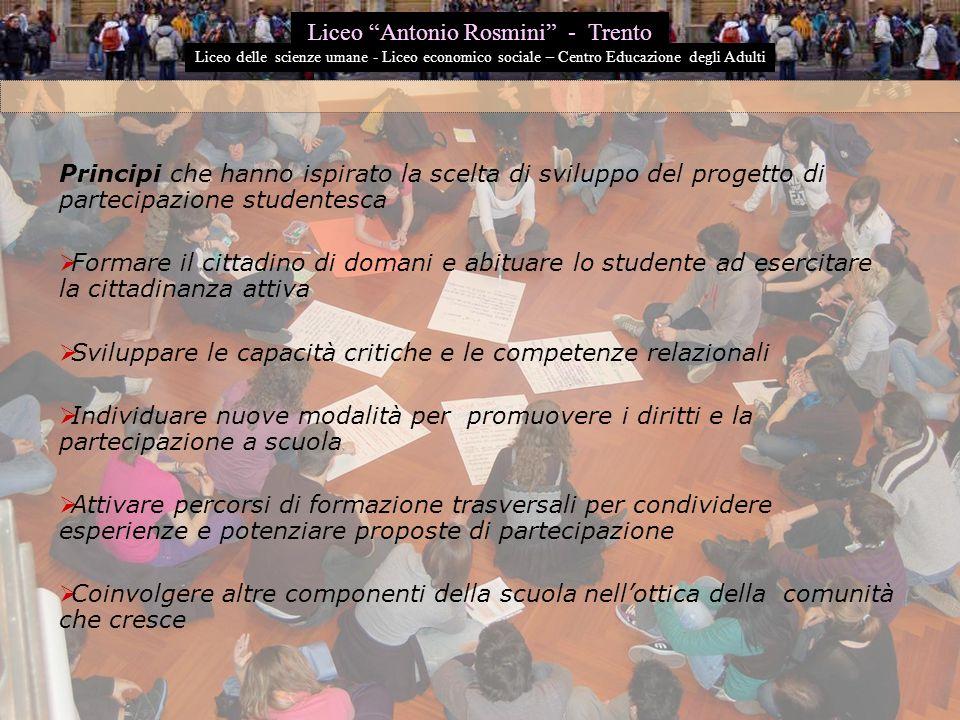 Principi che hanno ispirato la scelta di sviluppo del progetto di partecipazione studentesca  Formare il cittadino di domani e abituare lo studente a