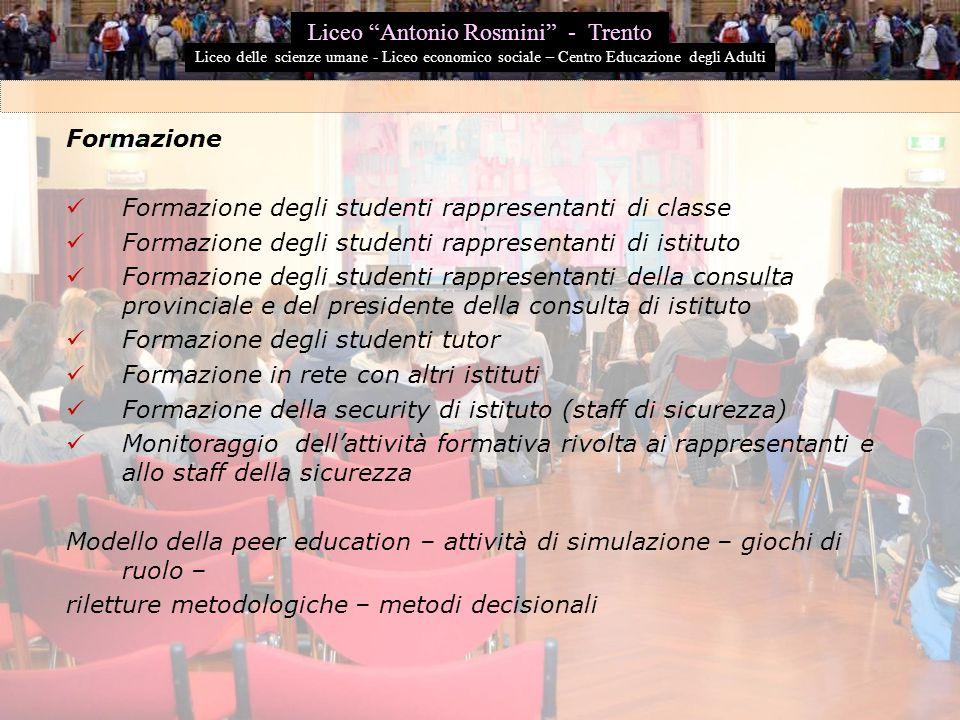 Formazione Formazione degli studenti rappresentanti di classe Formazione degli studenti rappresentanti di istituto Formazione degli studenti rappresen