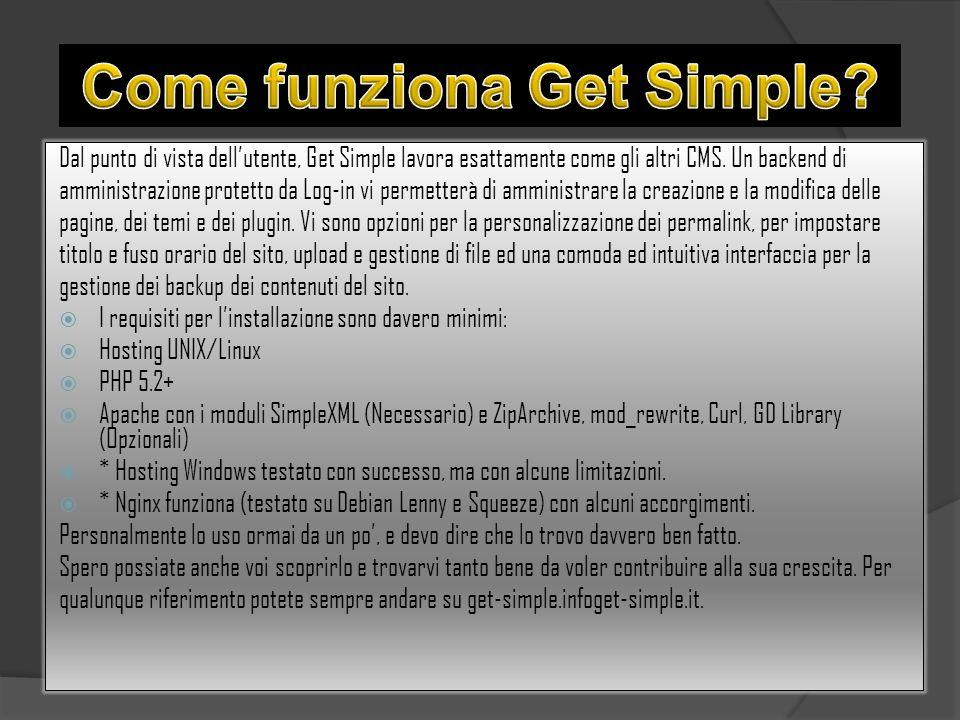 Dal punto di vista dell'utente, Get Simple lavora esattamente come gli altri CMS.