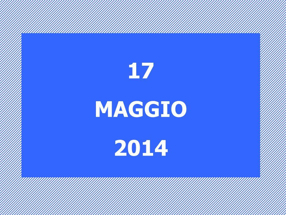 17 MAGGIO 2014