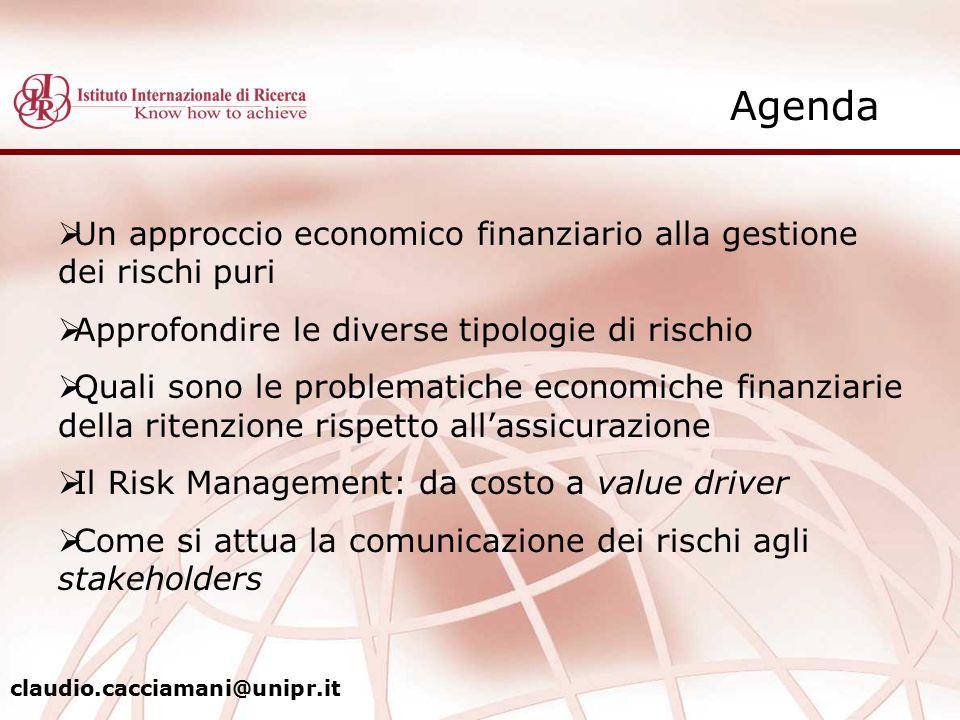  Un approccio economico finanziario alla gestione dei rischi puri  Approfondire le diverse tipologie di rischio  Quali sono le problematiche econom