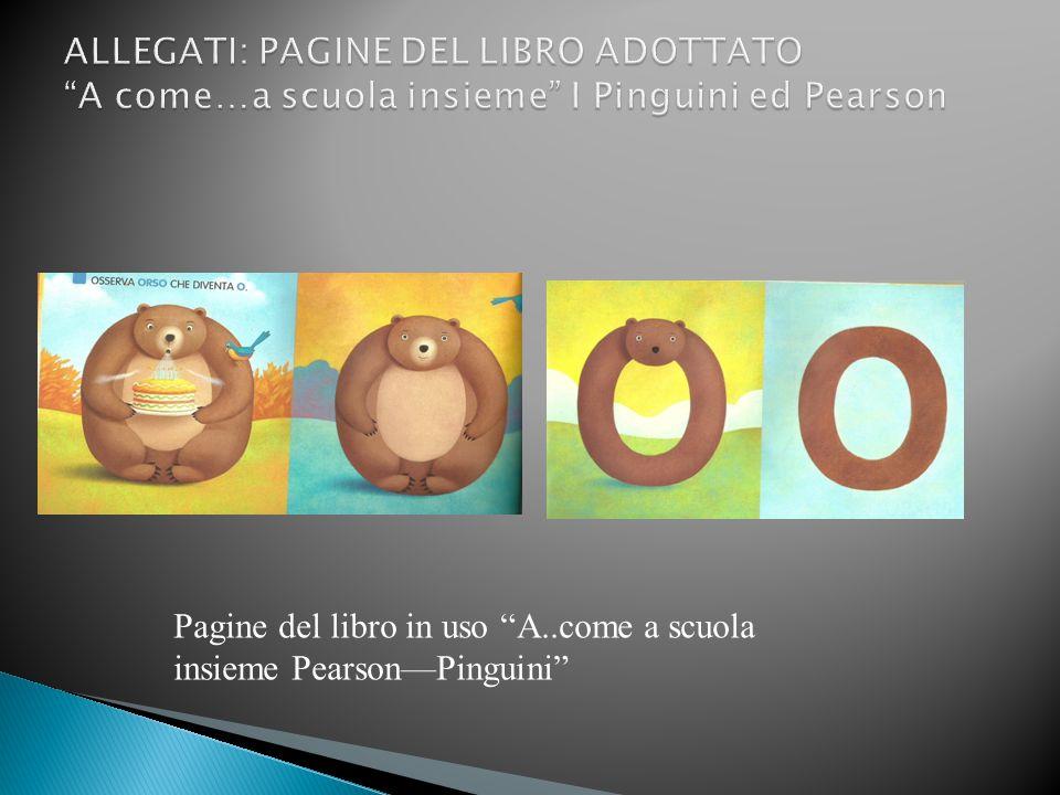 """Pagine del libro in uso """"A..come a scuola insieme Pearson—Pinguini"""""""
