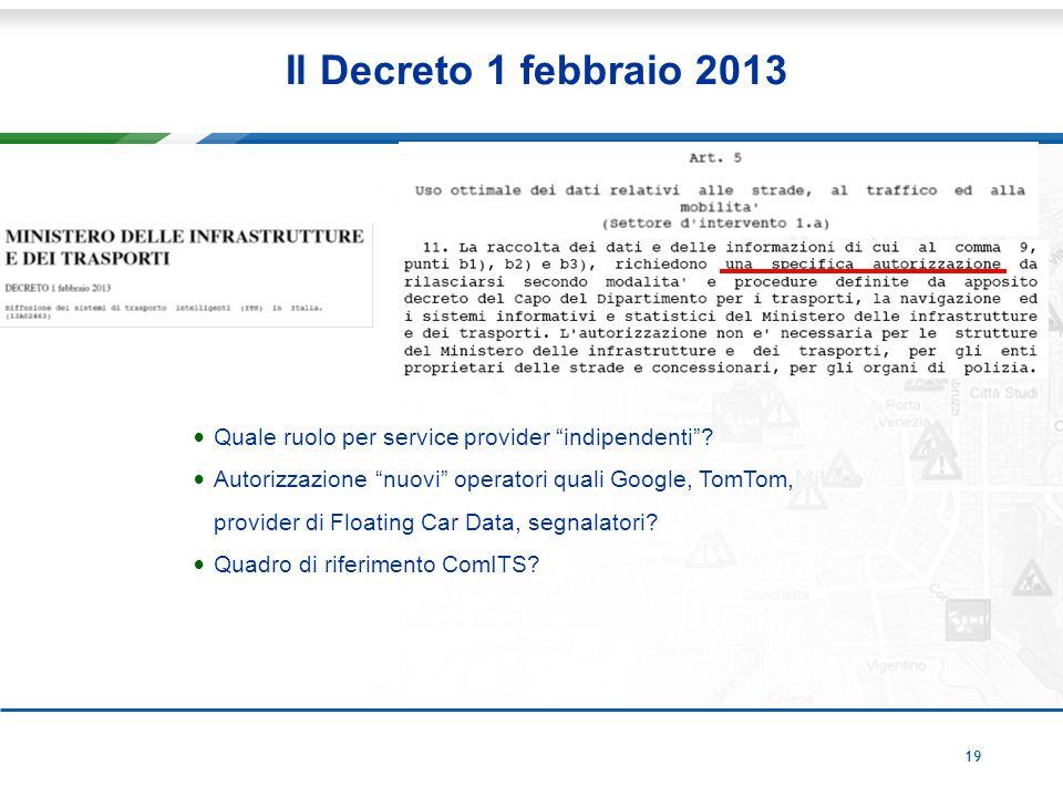 19 Il Decreto 1 febbraio 2013 Quale ruolo per service provider indipendenti .