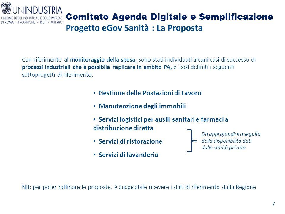 Comitato Agenda Digitale e Semplificazione Progetto eGov Sanità : La Proposta Con riferimento al monitoraggio della spesa, sono stati individuati alcu