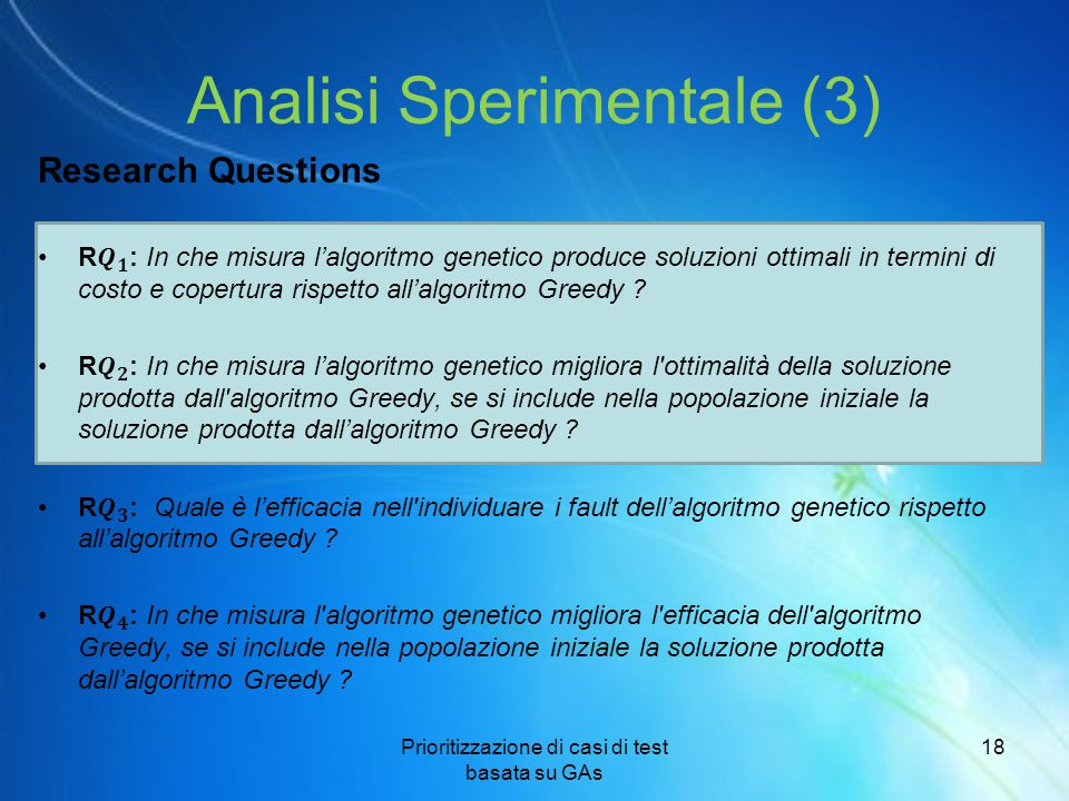 Analisi Sperimentale (3) Prioritizzazione di casi di test basata su GAs 18