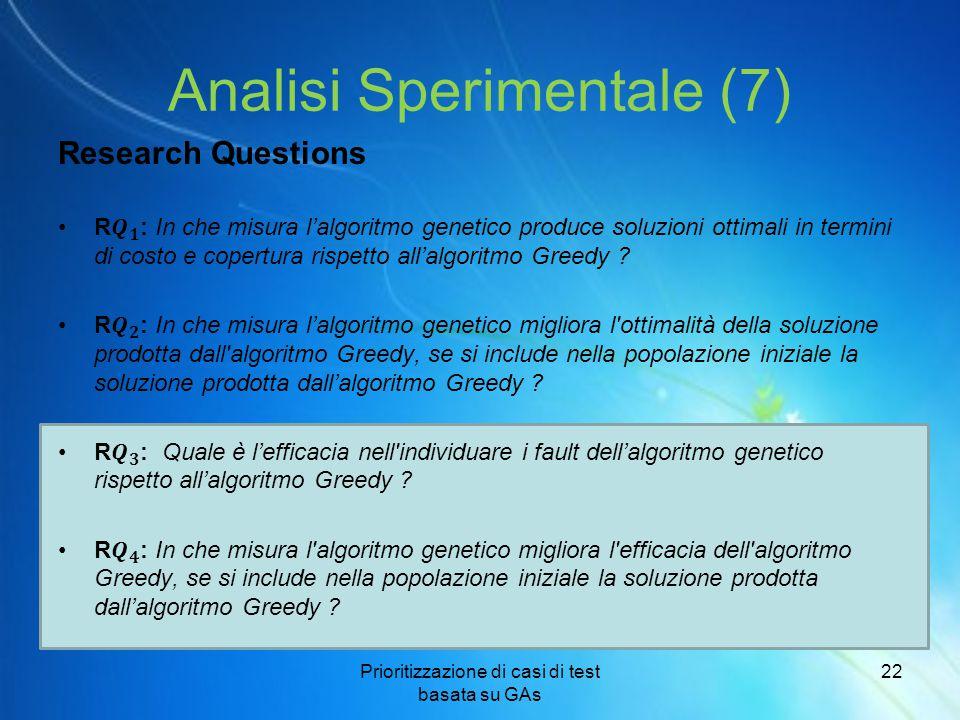 Analisi Sperimentale (7) Prioritizzazione di casi di test basata su GAs 22