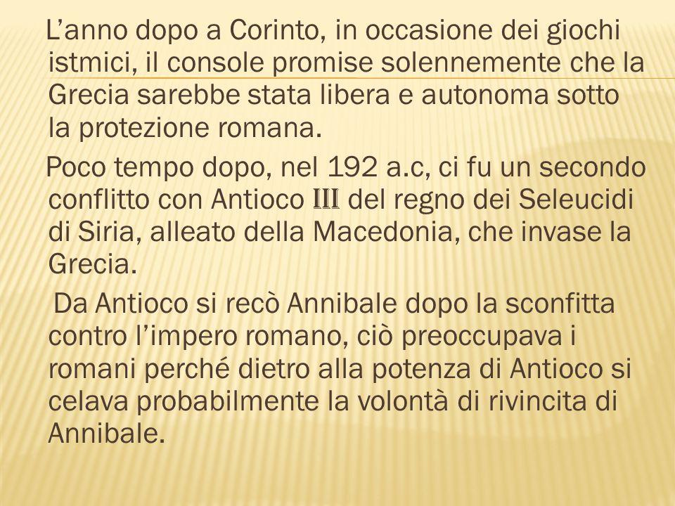 Per condurre la battaglia contro Antioco si candidò Scipione l'Africano, ma il senato si oppose per via del suo immenso potere e l'ascendente sulle truppe, il senato non riuscì però ad impedire ad i comizi centuriati di affidare la guida dell'esercito al fratello Lucio Cornelio Scipione.
