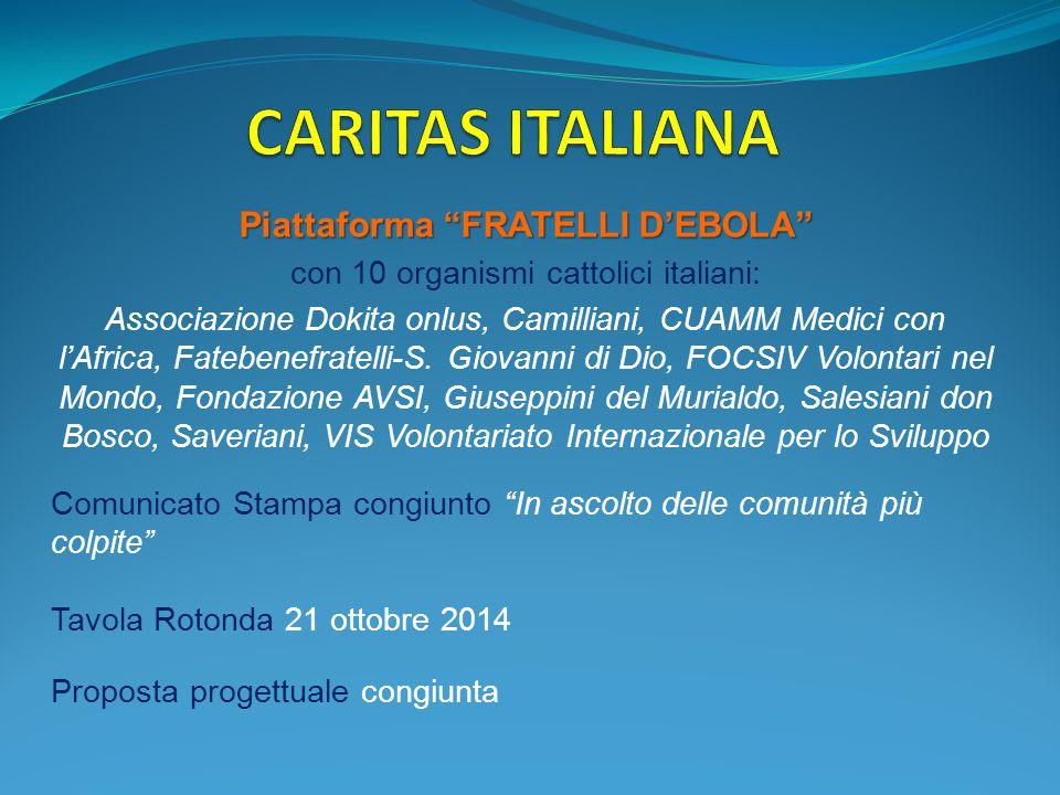 """Piattaforma """"FRATELLI D'EBOLA"""" con 10 organismi cattolici italiani: Associazione Dokita onlus, Camilliani, CUAMM Medici con l'Africa, Fatebenefratelli"""