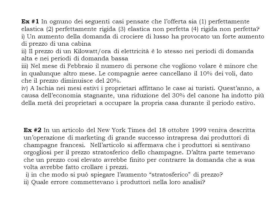 Ex #2 In un articolo del New York Times del 18 ottobre 1999 veniva descritta un'operazione di marketing di grande successo intrapresa dai produttori di champagne francesi.