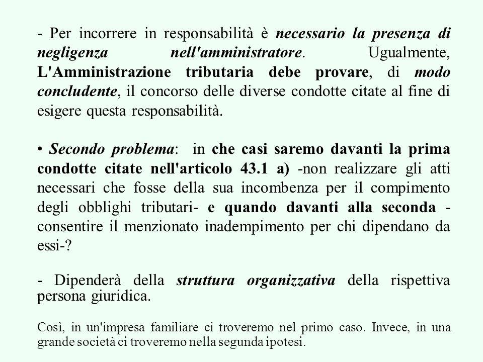 4.2. LE CONDOTTE DEGLI AMMINISTRATORI DETERMINANTI DELLA COMMISSIONE DI INFRAZIONI TRIBUTARIE Primo problema: ¿quali sono quelle condotte e quali sono