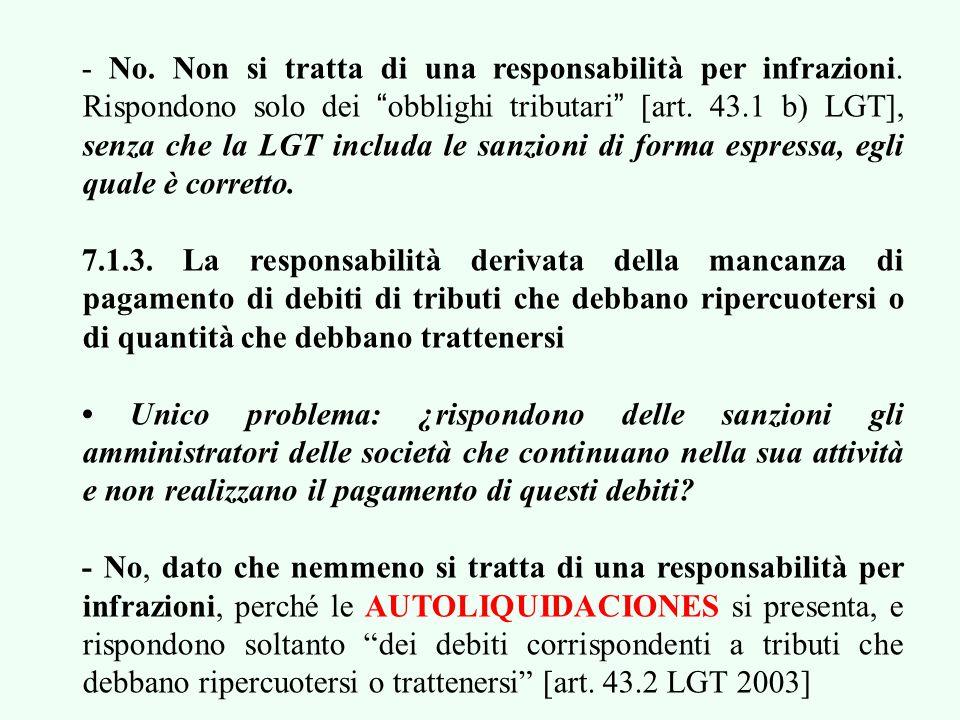 Dobbiamo distinguire tra le tre ipotesi di responsabilità che veniamo esaminando.