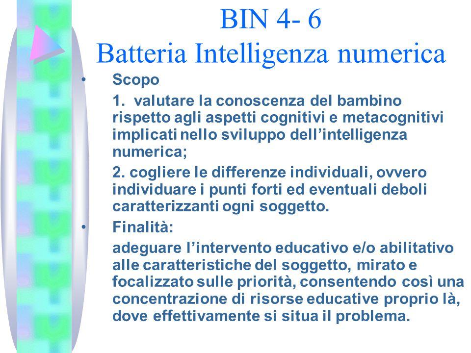 BIN 4- 6 Batteria Intelligenza numerica Scopo 1.