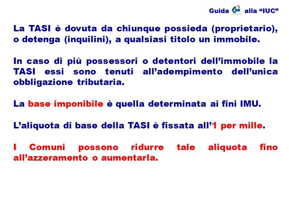 Guida alla IUC In caso di aumento i Comuni devono rispettare il vincolo in base alla quale la somma delle aliquote della TASI e dell'IMU per ciascuna tipologia di immobile non può superare l'aliquota massima consentita per l'IMU al 2013 (6 per mille per le prime case e 10,6 per mille per gli altri immobili).
