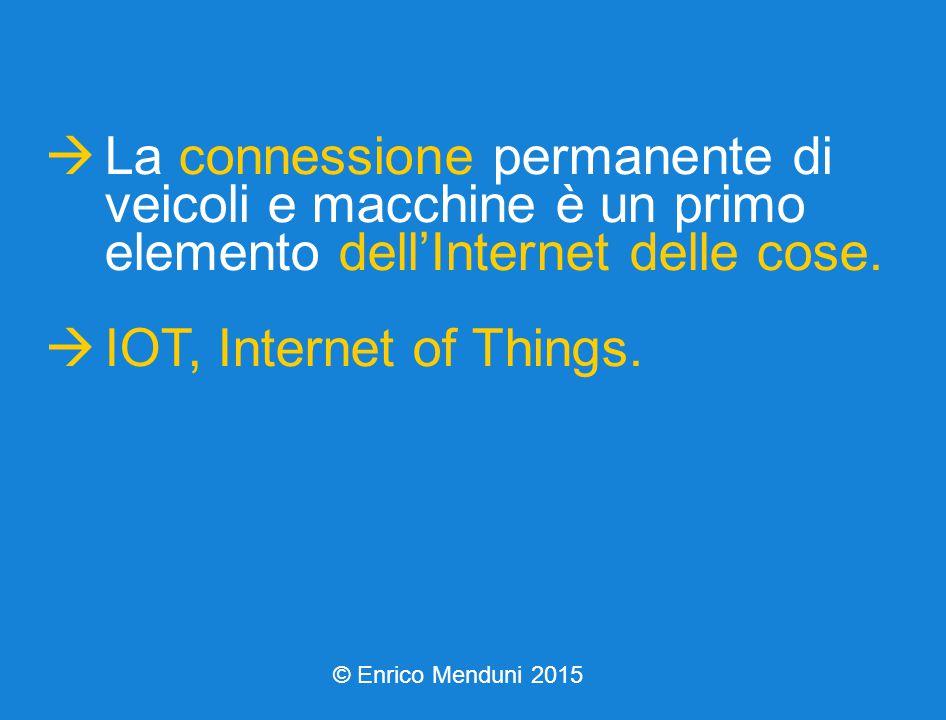  La connessione permanente di veicoli e macchine è un primo elemento dell'Internet delle cose.