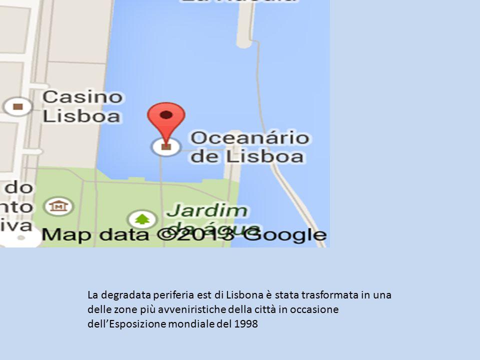 La degradata periferia est di Lisbona è stata trasformata in una delle zone più avveniristiche della città in occasione dell'Esposizione mondiale del