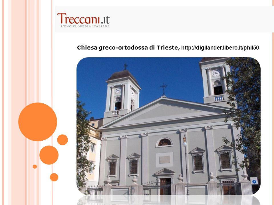 Chiesa greco-ortodossa di Trieste, http://digilander.libero.it/phil50