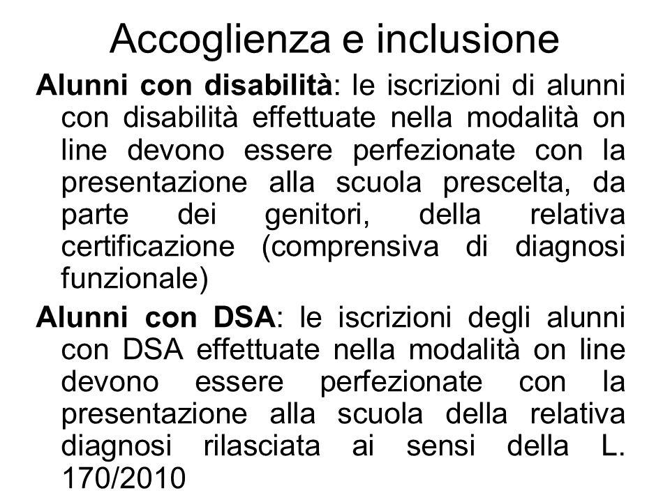 Accoglienza e inclusione Alunni con disabilità: le iscrizioni di alunni con disabilità effettuate nella modalità on line devono essere perfezionate co