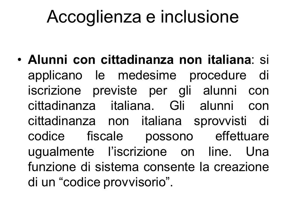 Accoglienza e inclusione Alunni con cittadinanza non italiana: si applicano le medesime procedure di iscrizione previste per gli alunni con cittadinan