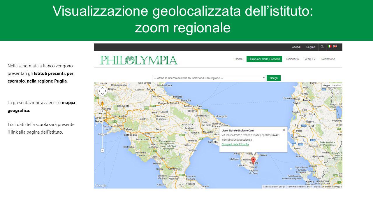Visualizzazione geolocalizzata dell'istituto: zoom regionale Nella schermata a fianco vengono presentati gli Istituti presenti, per esempio, nella regione Puglia.