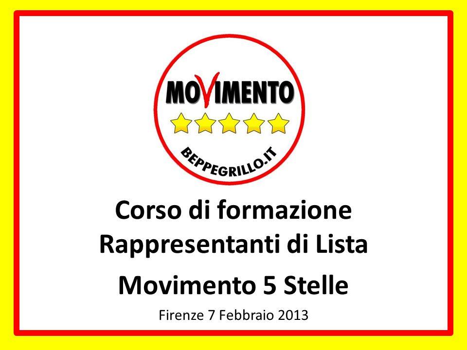 Corso di formazione Rappresentanti di Lista Movimento 5 Stelle Firenze 7 Febbraio 2013