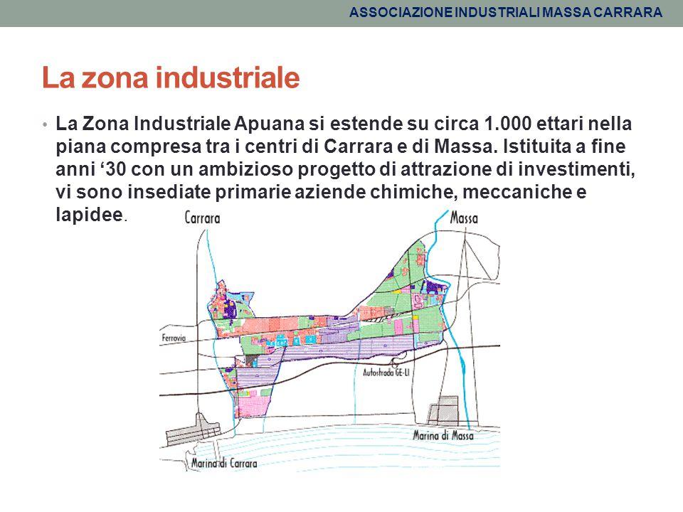 La zona industriale La Zona Industriale Apuana si estende su circa 1.000 ettari nella piana compresa tra i centri di Carrara e di Massa. Istituita a f