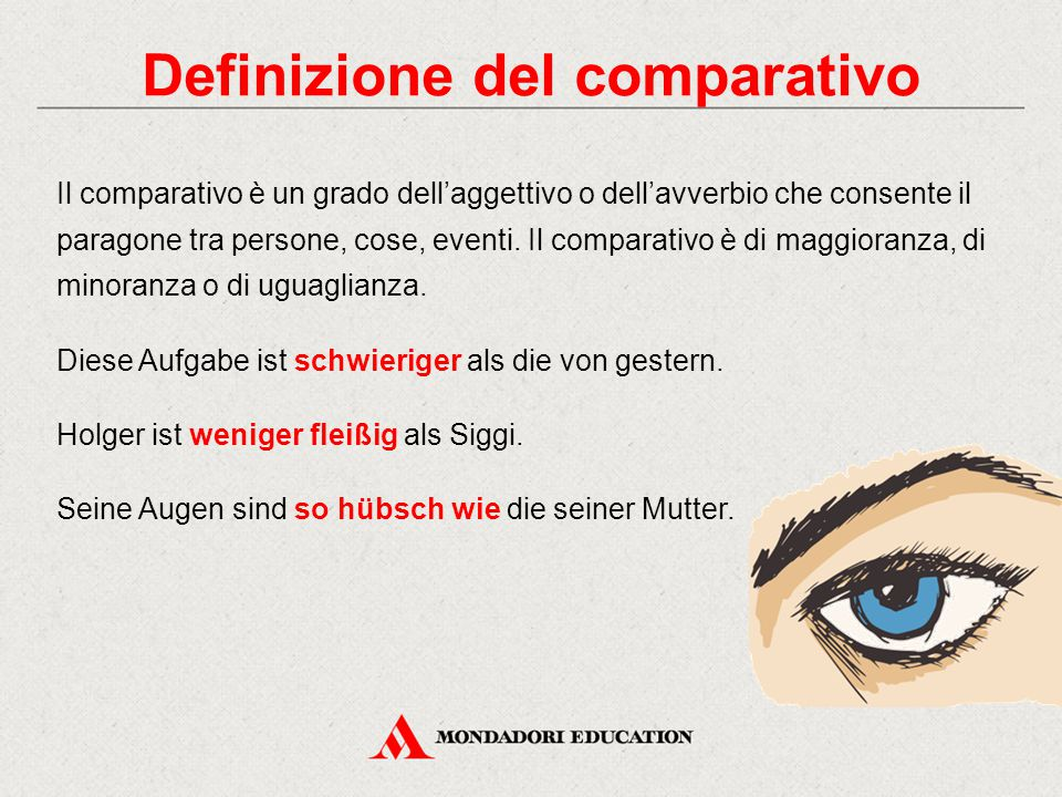 Definizione del comparativo Il comparativo è un grado dell'aggettivo o dell'avverbio che consente il paragone tra persone, cose, eventi. Il comparativ