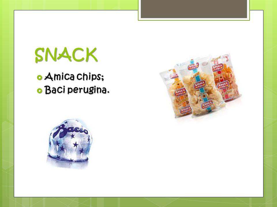 SNACK  Amica chips;  Baci perugina.