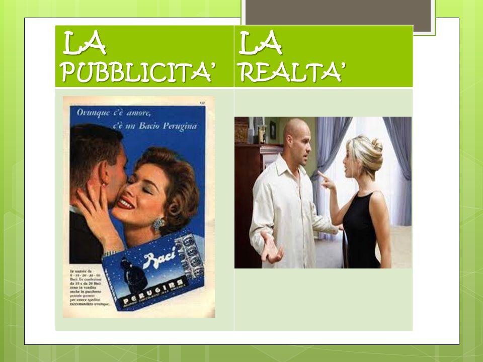 E LA PUBBLICITA' LA PUBBLICITA'LAREALTA'