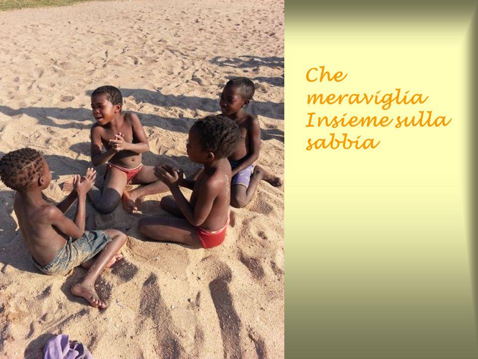Che meraviglia Insieme sulla sabbia