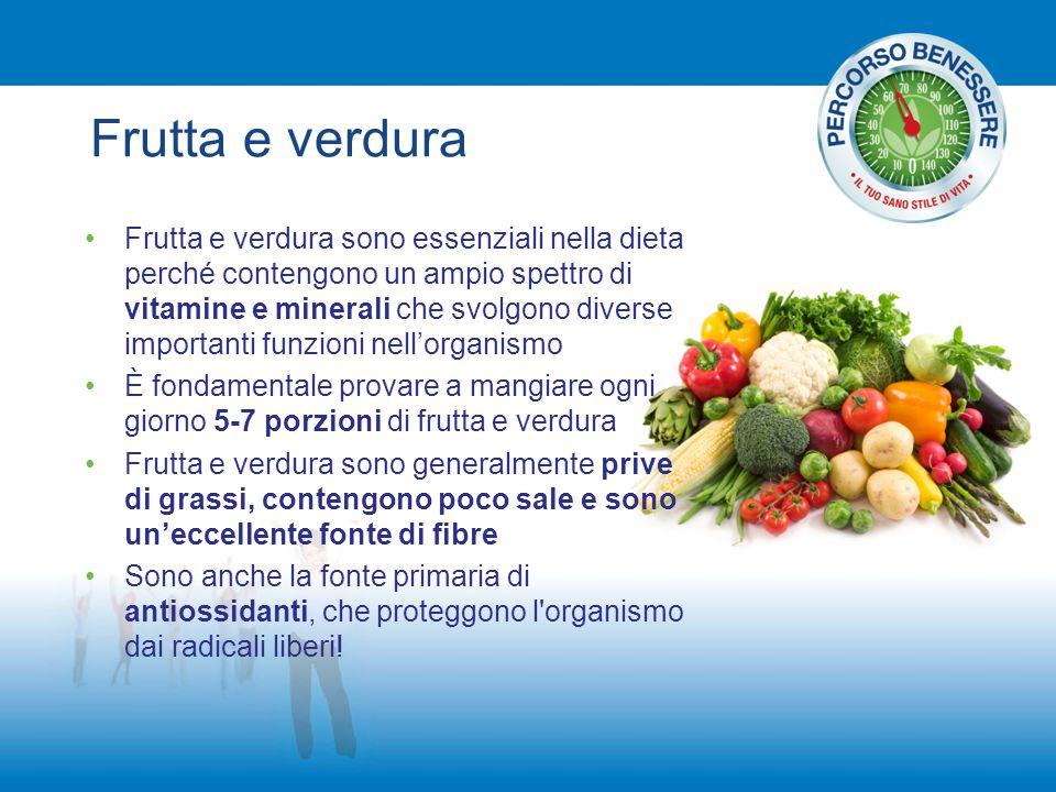 Frutta e verdura Frutta e verdura sono essenziali nella dieta perché contengono un ampio spettro di vitamine e minerali che svolgono diverse important