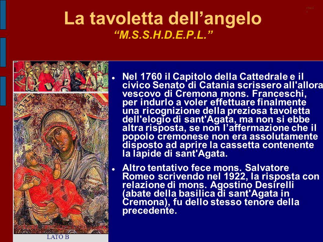 """La tavoletta dell'angelo """"M.S.S.H.D.E.P.L."""" Nel 1760 il Capitolo della Cattedrale e il civico Senato di Catania scrissero all'allora vescovo di Cremon"""