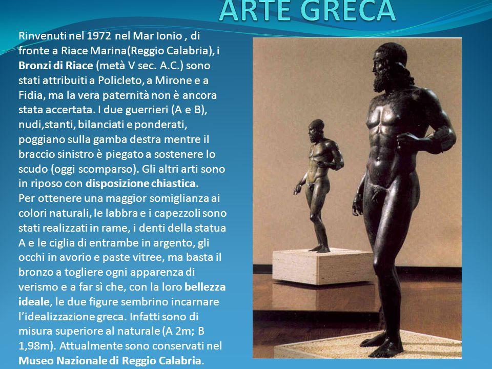 Rinvenuti nel 1972 nel Mar Ionio, di fronte a Riace Marina(Reggio Calabria), i Bronzi di Riace (metà V sec.