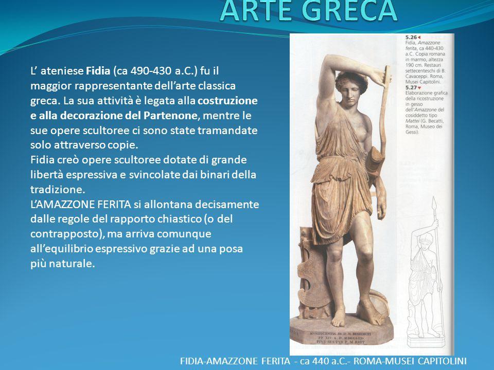 VISTA PANORAMICA DELL'ACROPOLI DI ATENE La supervisione dell'opera di ricostruzione dell'Acropoli di Atene fu affidata a Fidia (490-430 a.C.