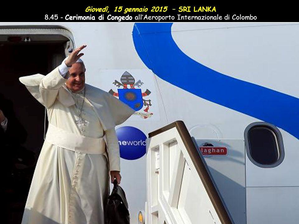 Giovedì, 15 gennaio 2015 – SRI LANKA 8.15 - Visita alla Cappella Our Lady of Lanka a Bolawalana
