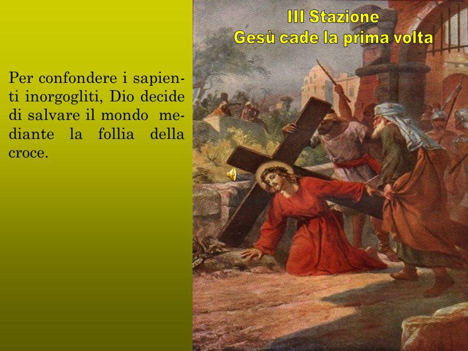 Come nella pienezza del tempo, Dio mandò il suo Figlio, nato da donna, così nella pienezza del suo sacrificio pasquale ha voluto per lui il con- forto della Madre.