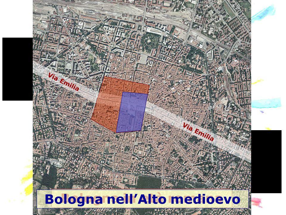 Via Emilia Bologna in età romana Bologna nell'Alto medioevo